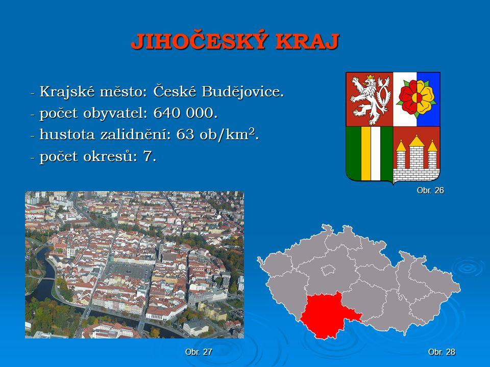 JIHOČESKÝ KRAJ Krajské město: České Budějovice.