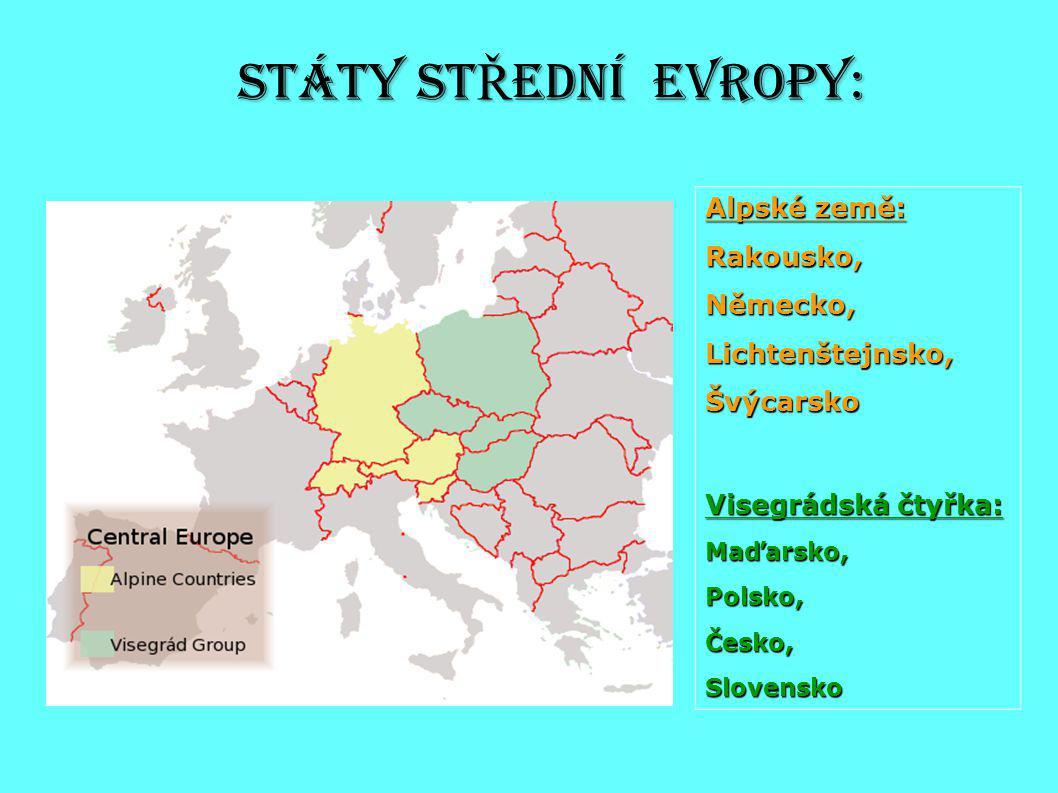 Státy stŘEdní evropy: Alpské země: Rakousko, Německo, Lichtenštejnsko,