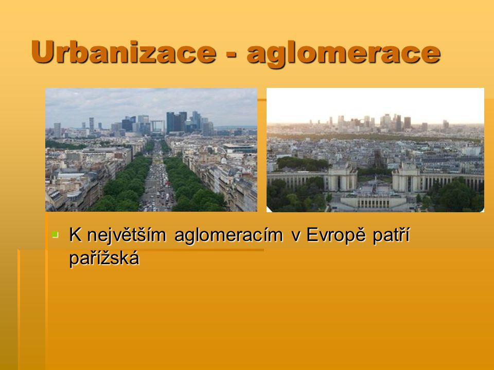 Urbanizace - aglomerace