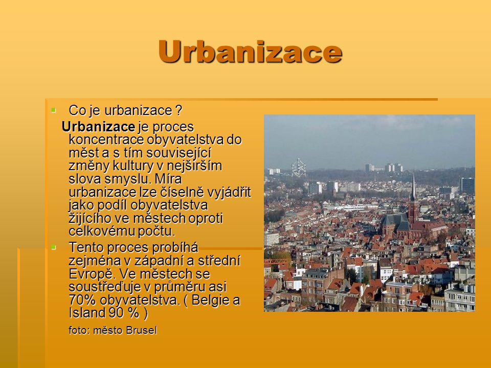 Urbanizace Co je urbanizace