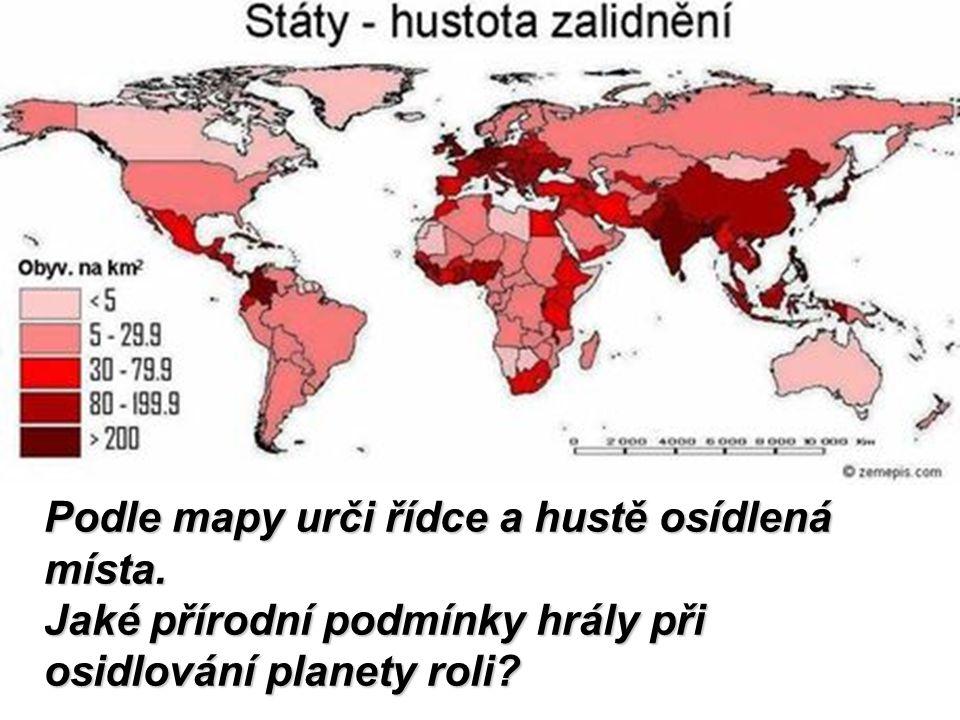 Podle mapy urči řídce a hustě osídlená místa