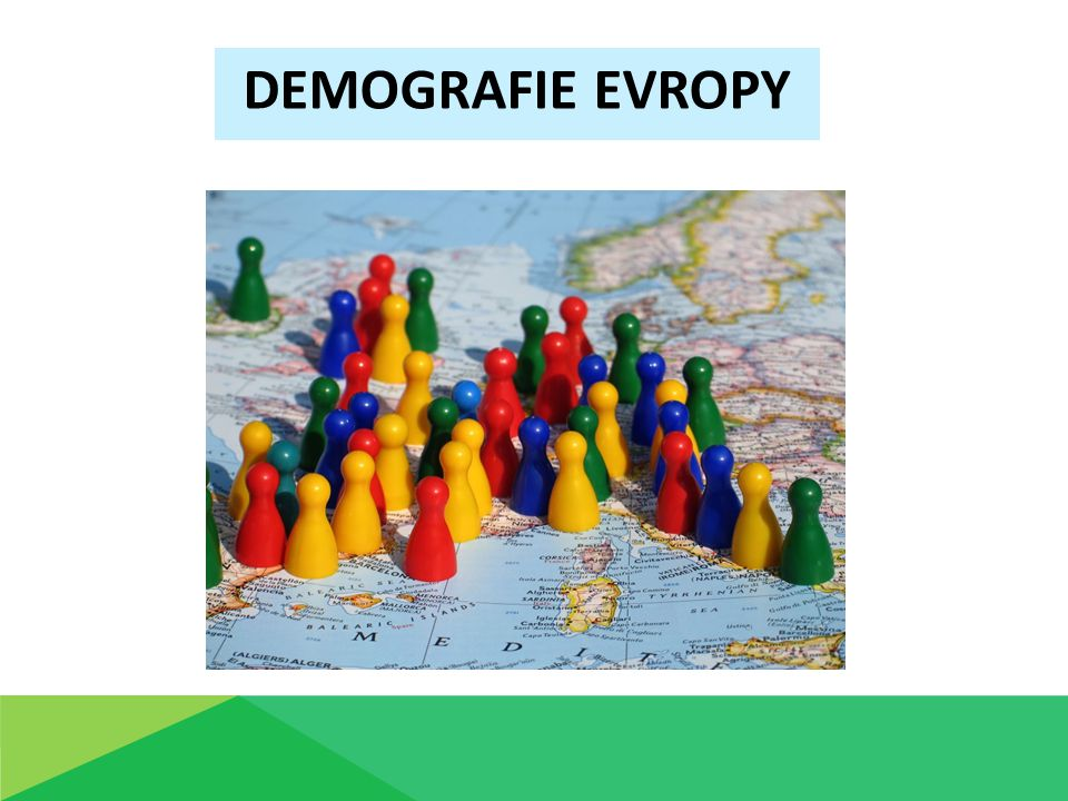 DEMOGRAFIE EVROPY