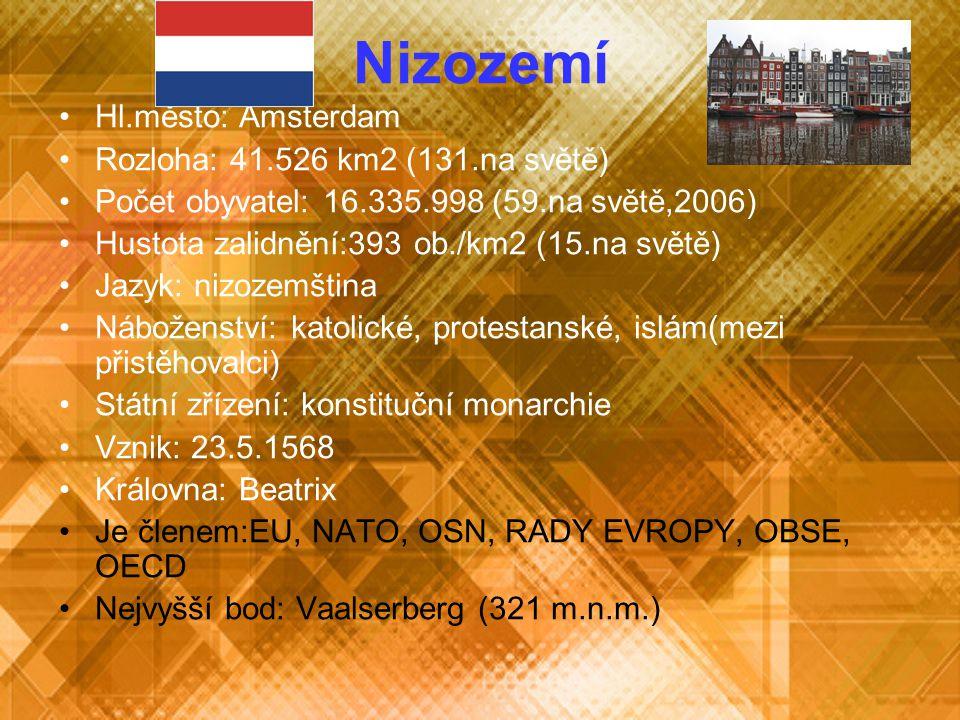 Nizozemí Hl.město: Amsterdam Rozloha: 41.526 km2 (131.na světě)