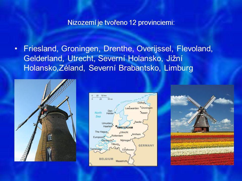 Nizozemí je tvořeno 12 provinciemi: