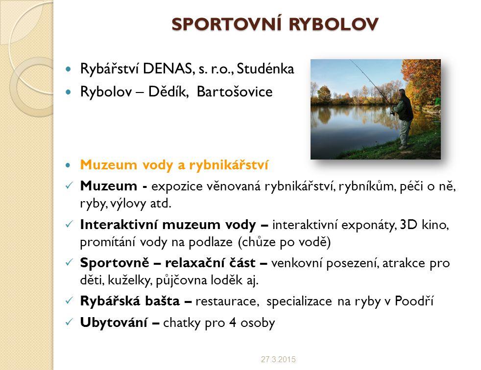 SPORTOVNÍ RYBOLOV Rybářství DENAS, s. r.o., Studénka