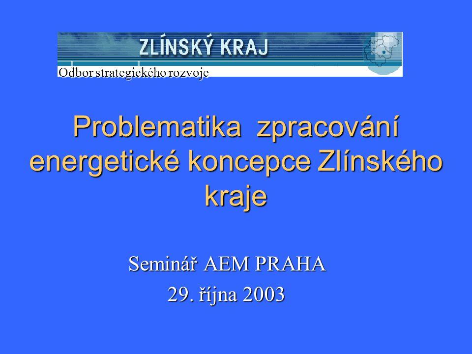 Problematika zpracování energetické koncepce Zlínského kraje