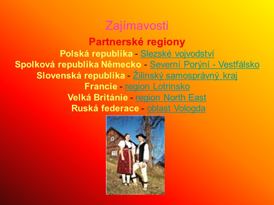 Zajímavosti Partnerské regiony Polská republika - Slezské vojvodství