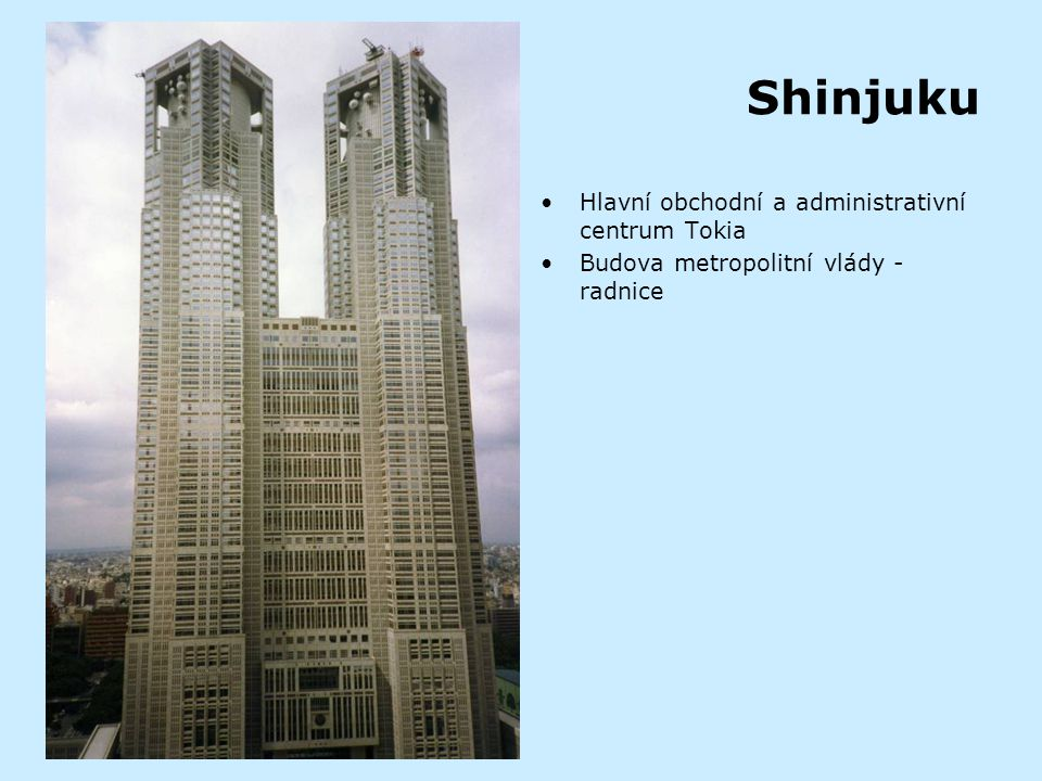 Shinjuku Hlavní obchodní a administrativní centrum Tokia