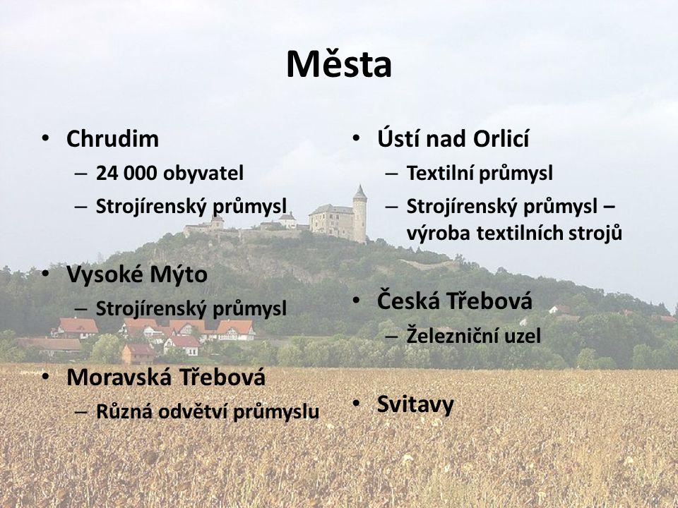 Města Chrudim Vysoké Mýto Moravská Třebová Ústí nad Orlicí