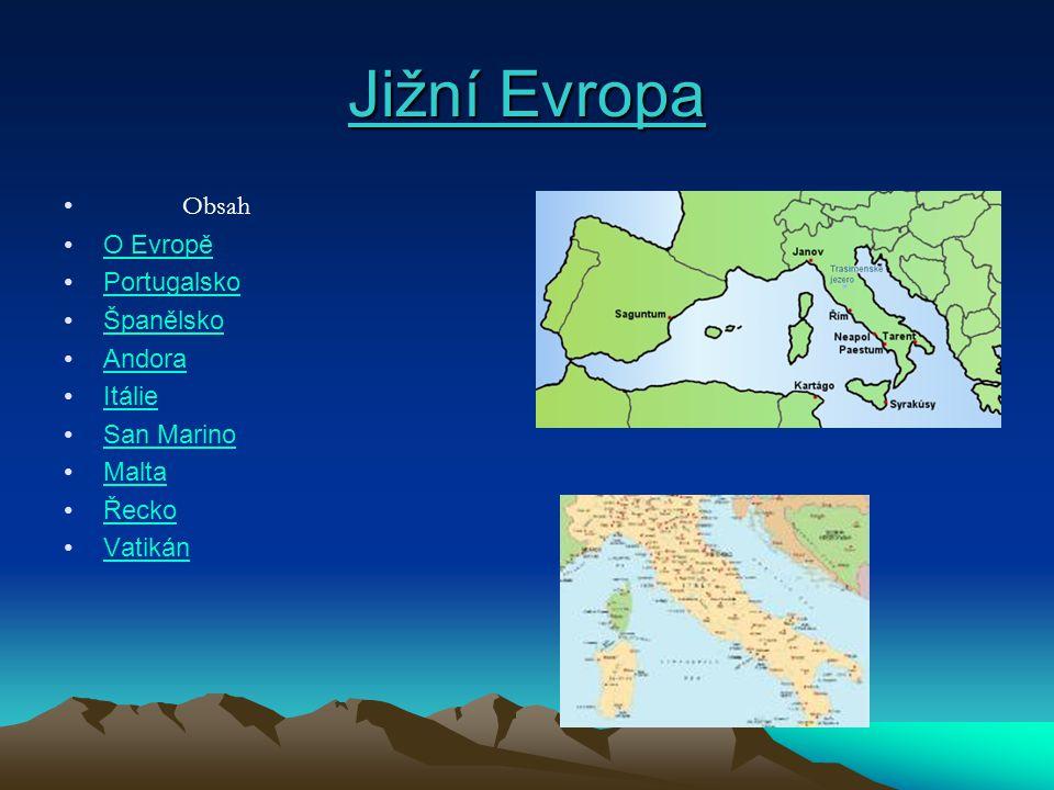 Jižní Evropa Obsah O Evropě Portugalsko Španělsko Andora Itálie