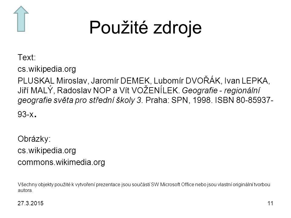 Použité zdroje Text: cs.wikipedia.org