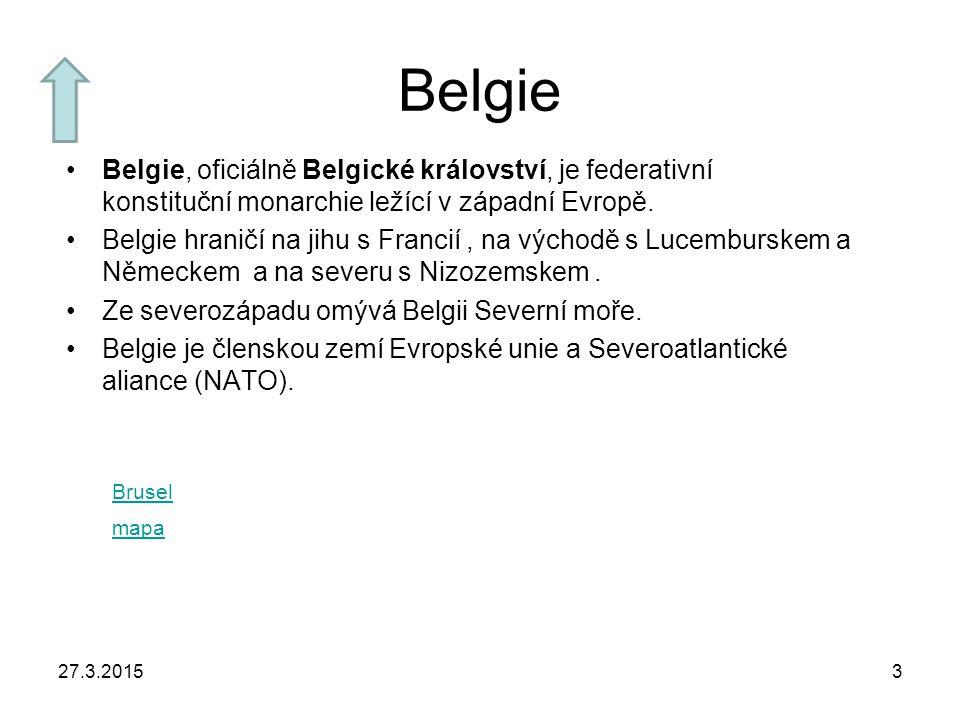 Belgie Belgie, oficiálně Belgické království, je federativní konstituční monarchie ležící v západní Evropě.
