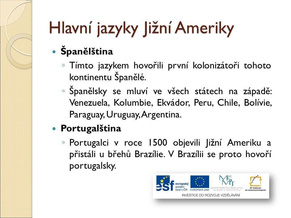 Hlavní jazyky Jižní Ameriky