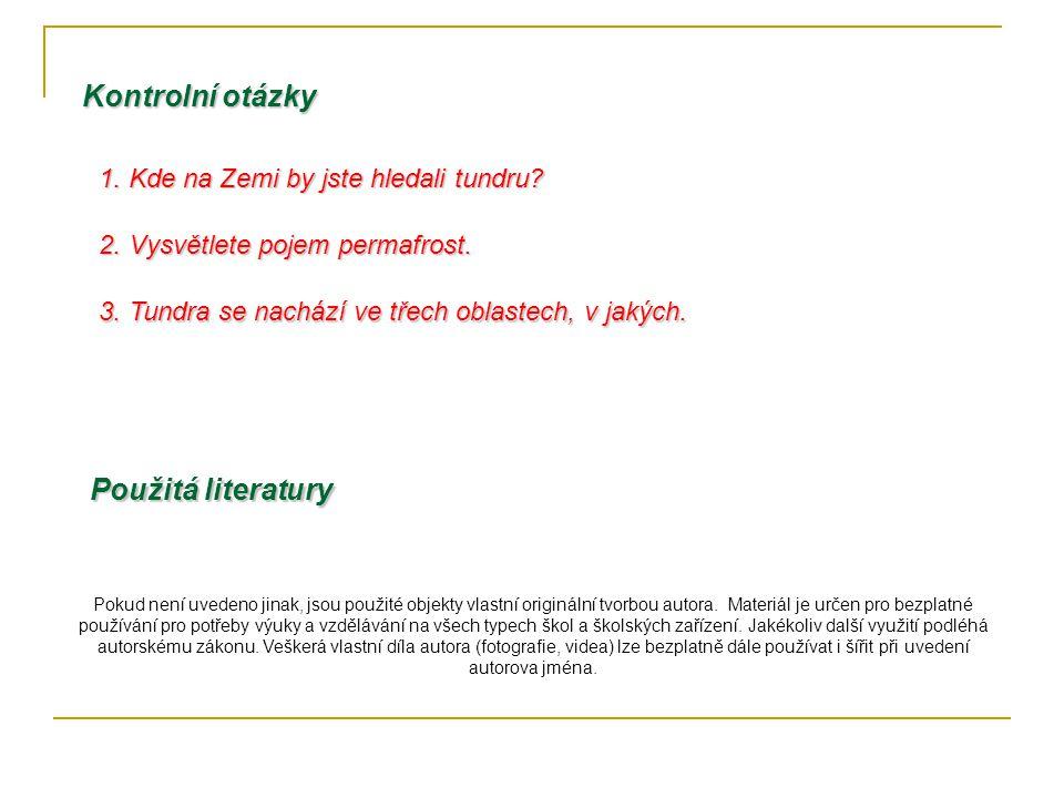 Kontrolní otázky Použitá literatury