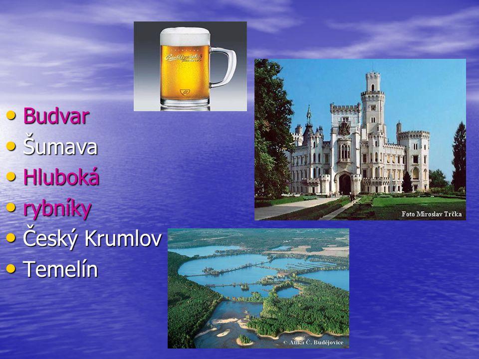 Budvar Šumava Hluboká rybníky Český Krumlov Temelín