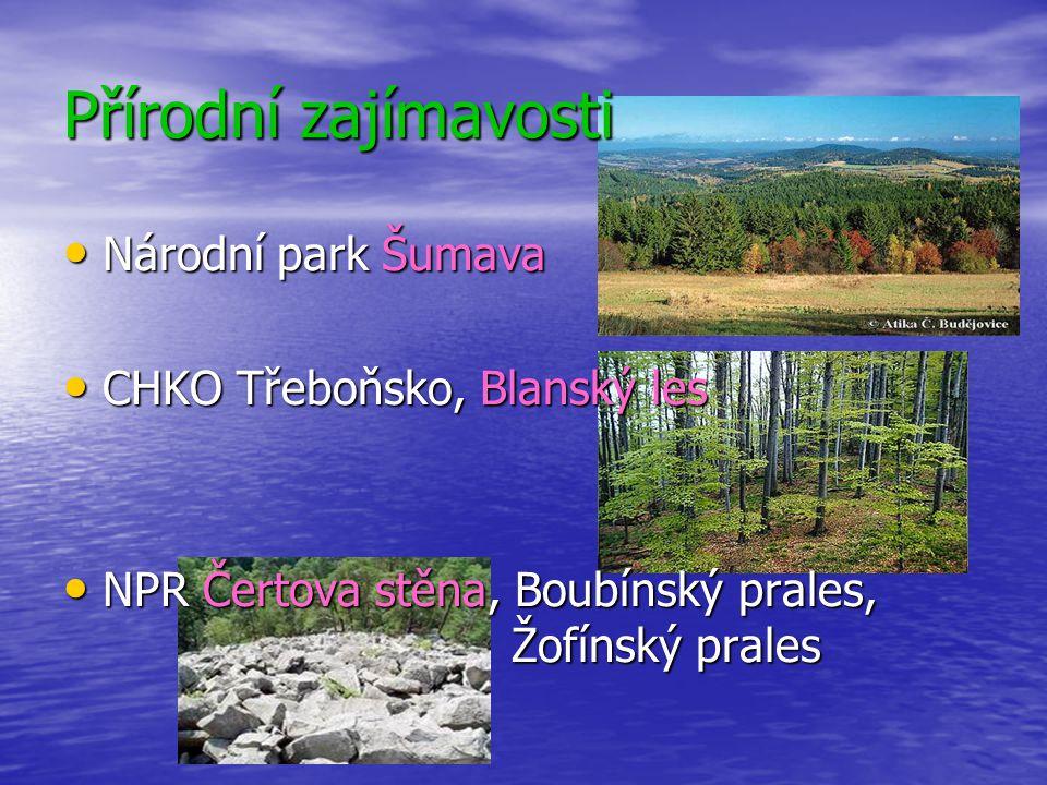 Přírodní zajímavosti Národní park Šumava CHKO Třeboňsko, Blanský les
