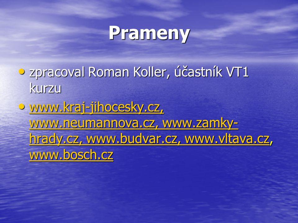 Prameny zpracoval Roman Koller, účastník VT1 kurzu