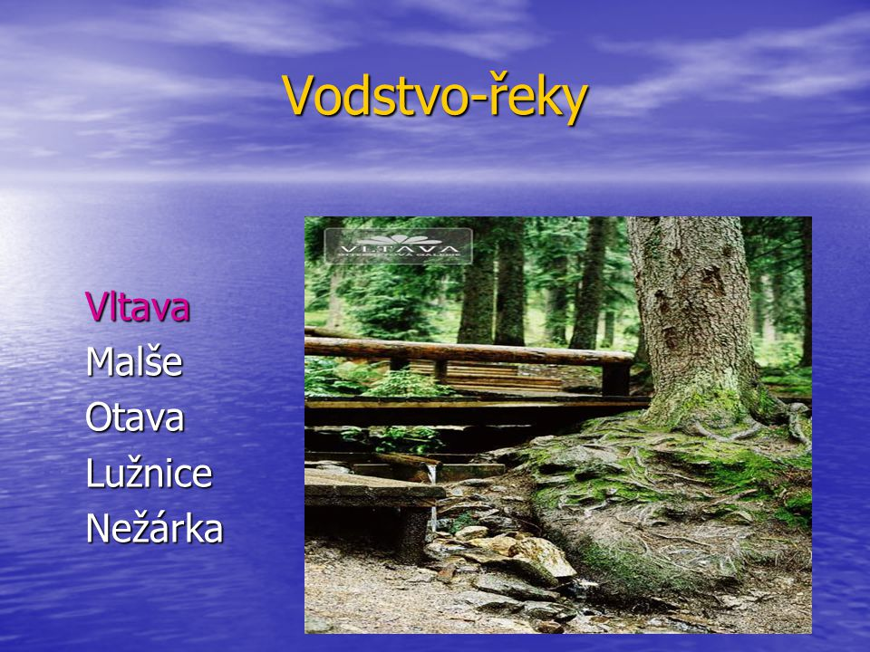 Vodstvo-řeky Vltava Malše Otava Lužnice Nežárka