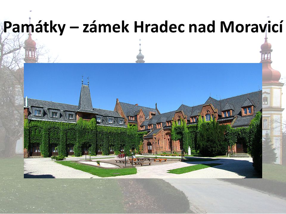 Památky – zámek Hradec nad Moravicí