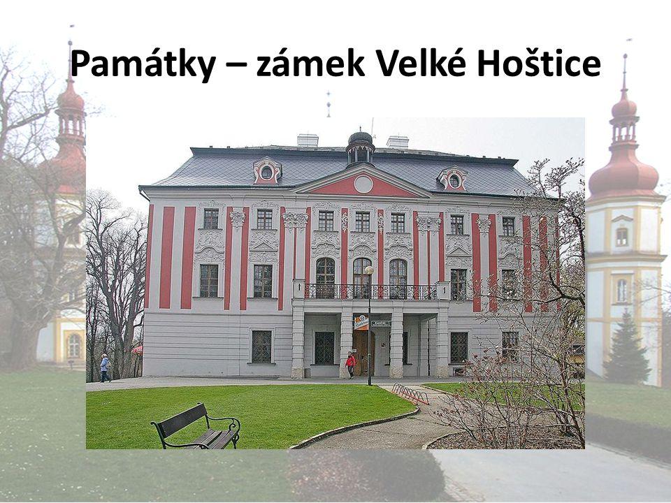 Památky – zámek Velké Hoštice