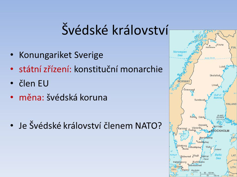 Švédské království Konungariket Sverige