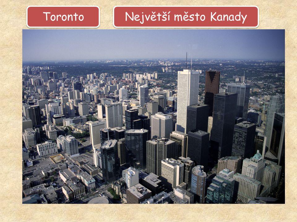 Toronto Největší město Kanady