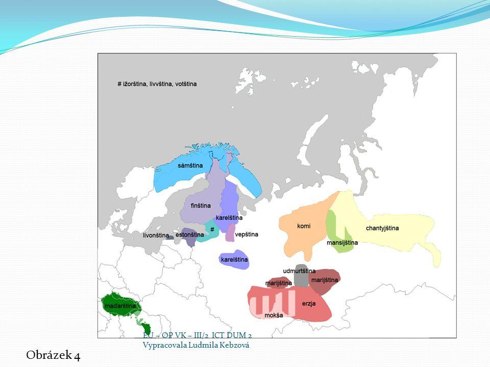 EU – OP VK – III/2 ICT DUM 2 Vypracovala Ludmila Kebzová Obrázek 4