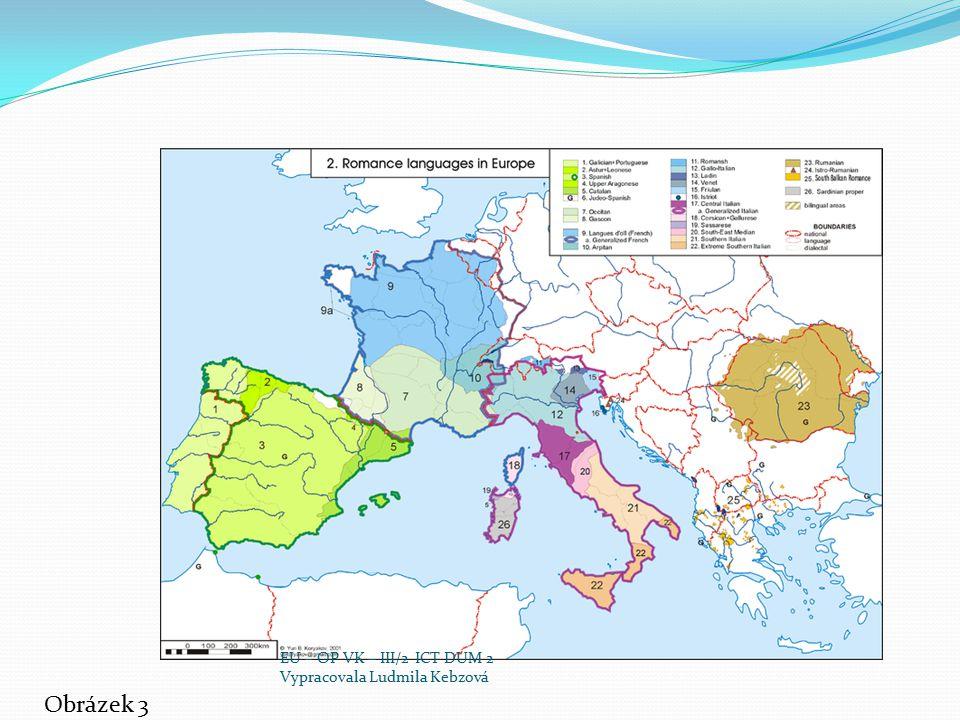 EU – OP VK – III/2 ICT DUM 2 Vypracovala Ludmila Kebzová Obrázek 3