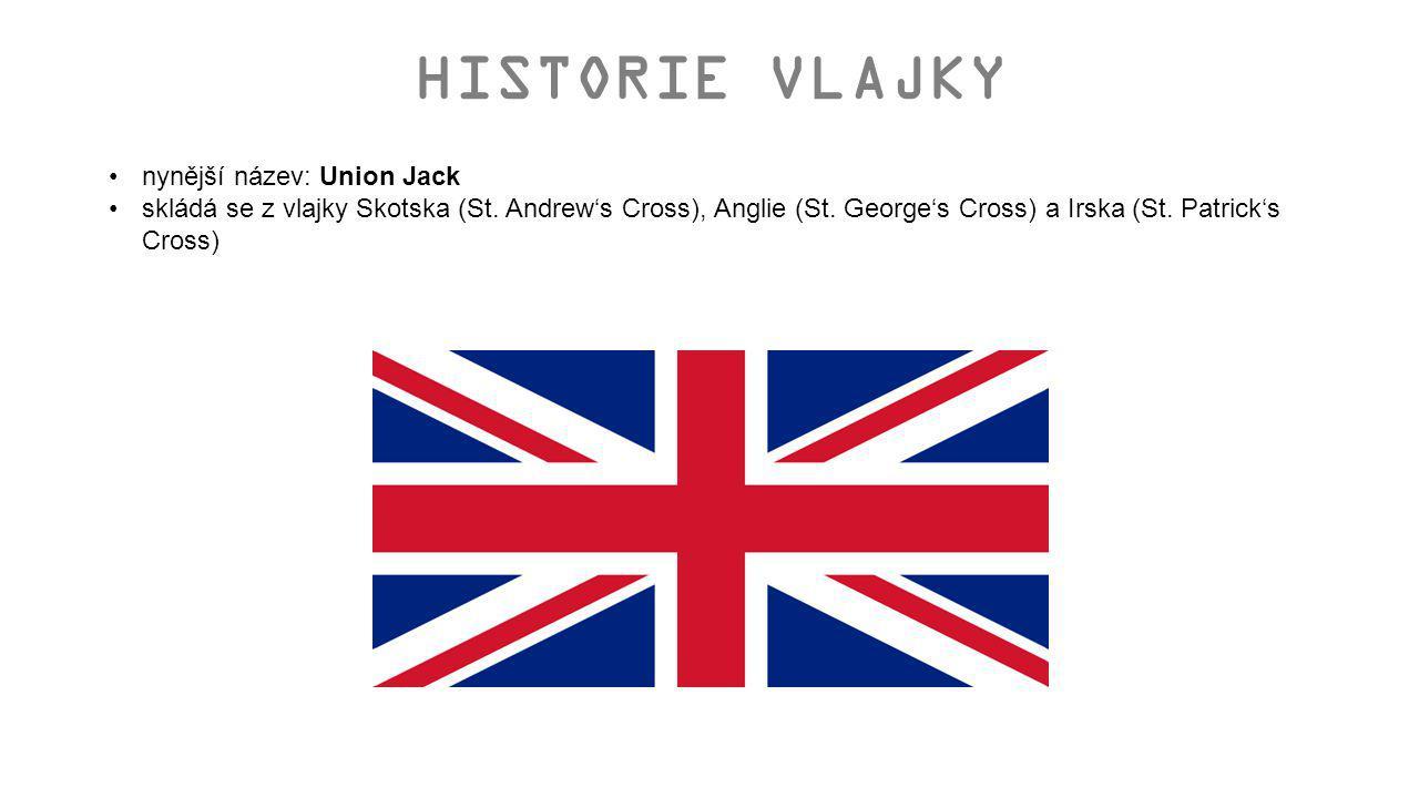 HISTORIE VLAJKY nynější název: Union Jack