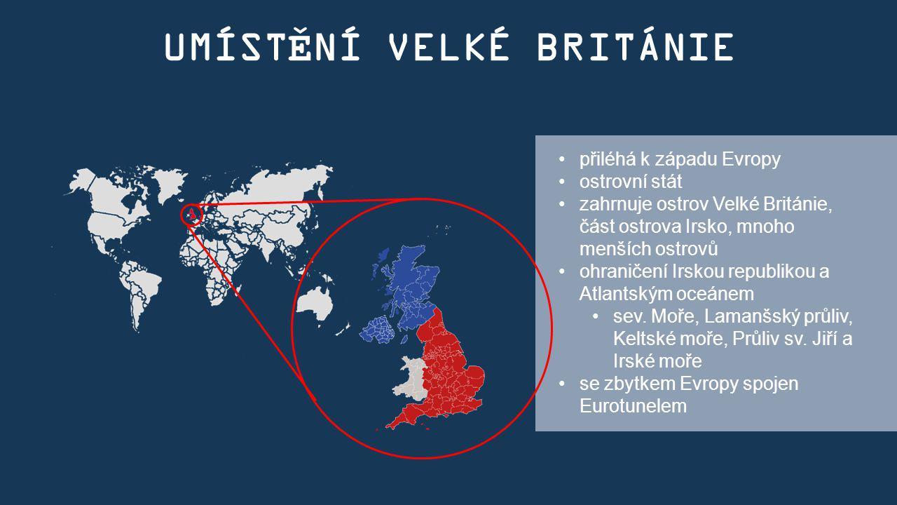 UMÍSTĚNÍ VELKÉ BRITÁNIE