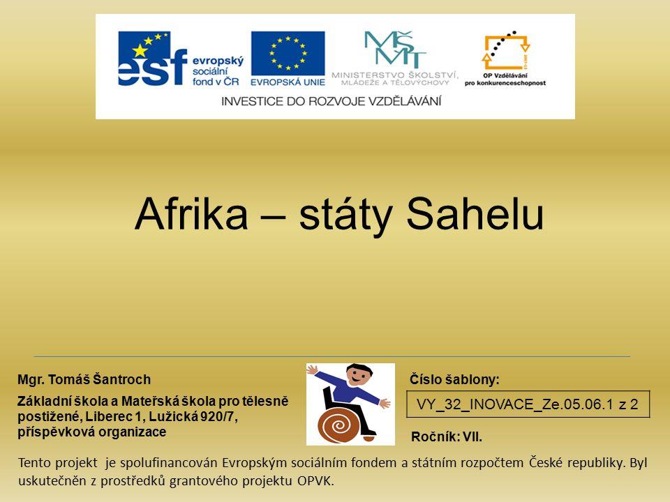 Afrika – státy Sahelu VY_32_INOVACE_Ze.05.06.1 z 2