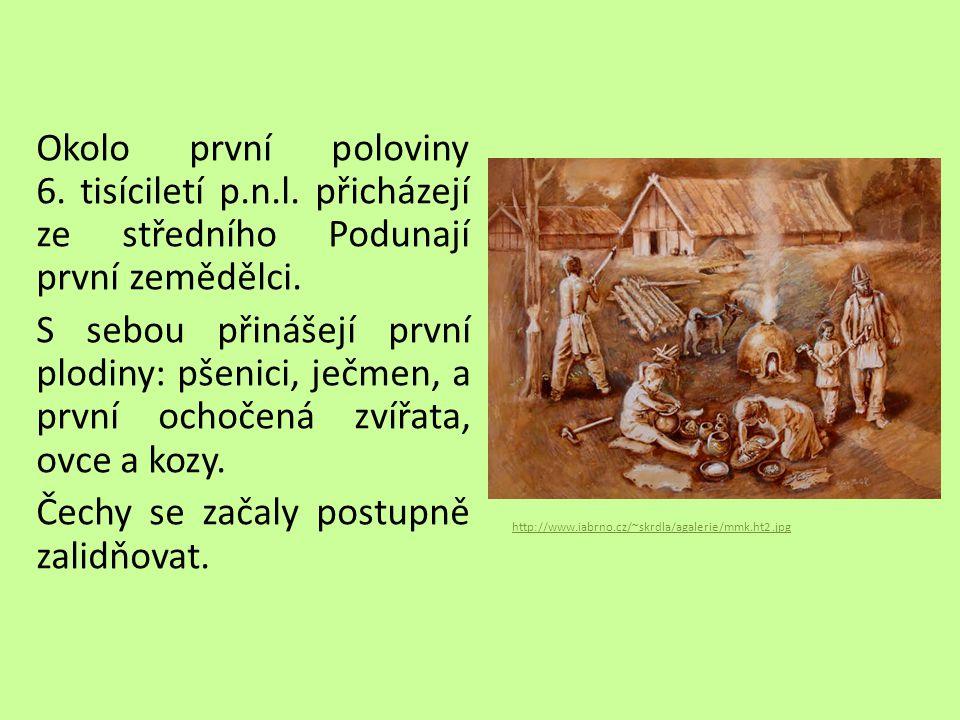 Okolo první poloviny 6. tisíciletí p. n. l
