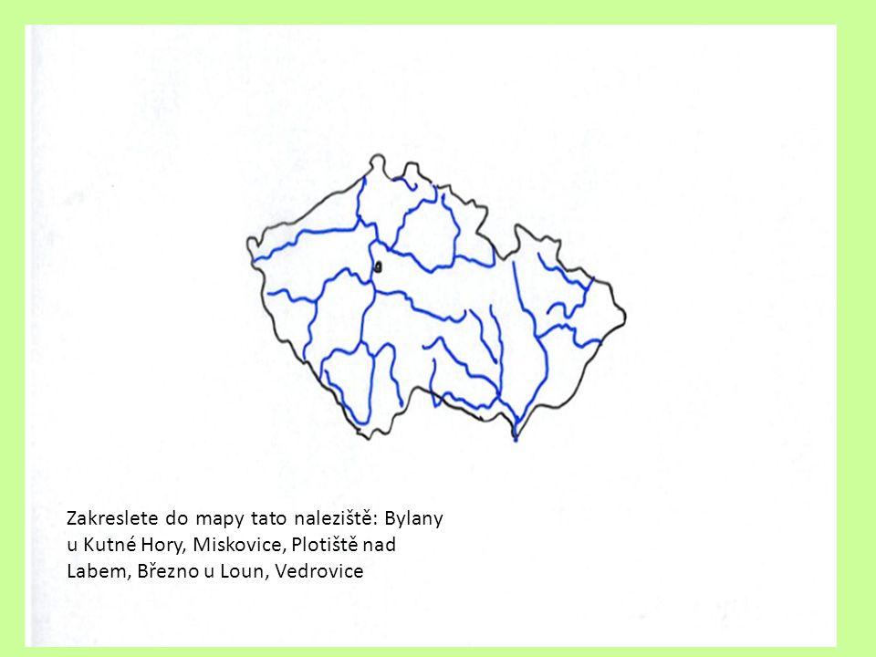 Zakreslete do mapy tato naleziště: Bylany u Kutné Hory, Miskovice, Plotiště nad