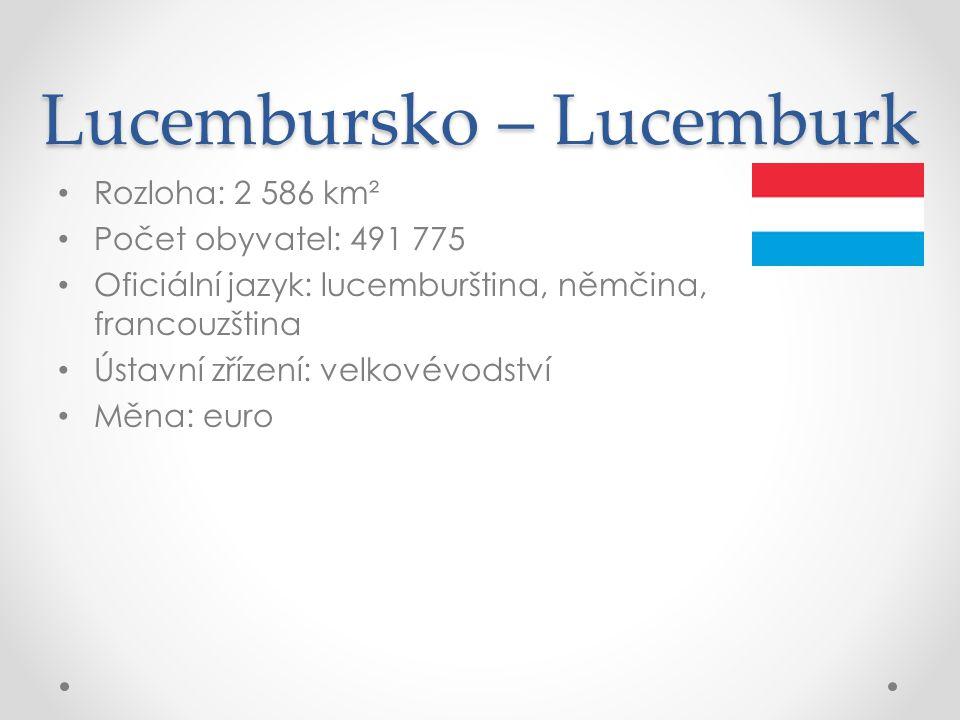 Lucembursko – Lucemburk