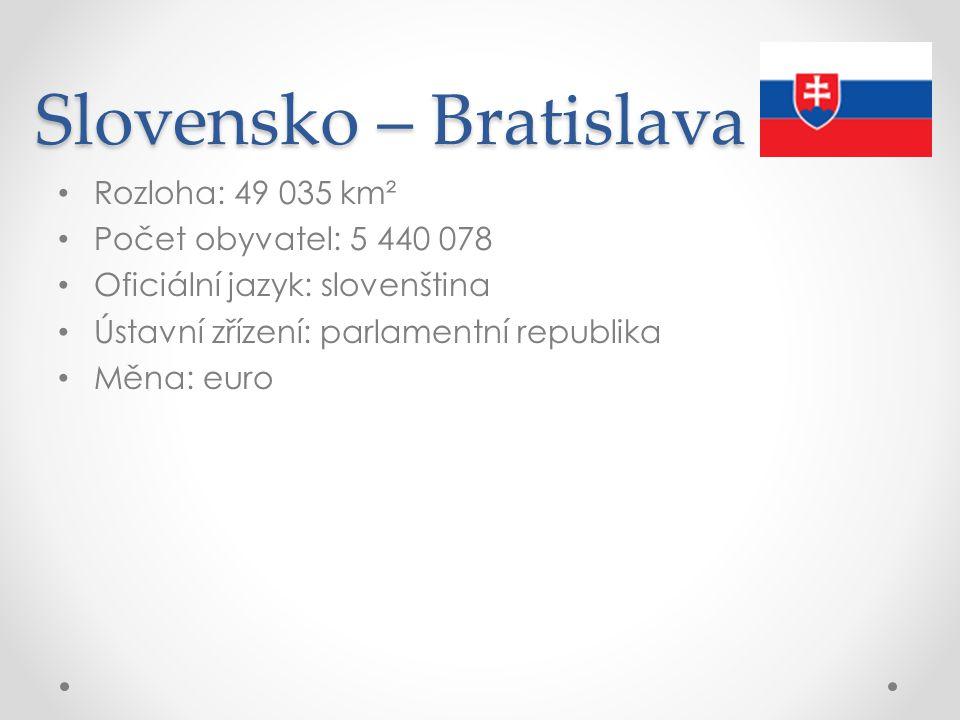 Slovensko – Bratislava
