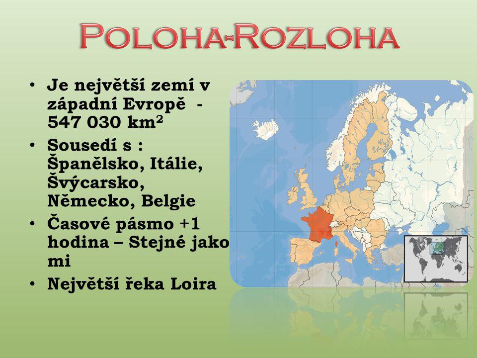 Poloha-Rozloha Je největší zemí v západní Evropě - 547 030 km2