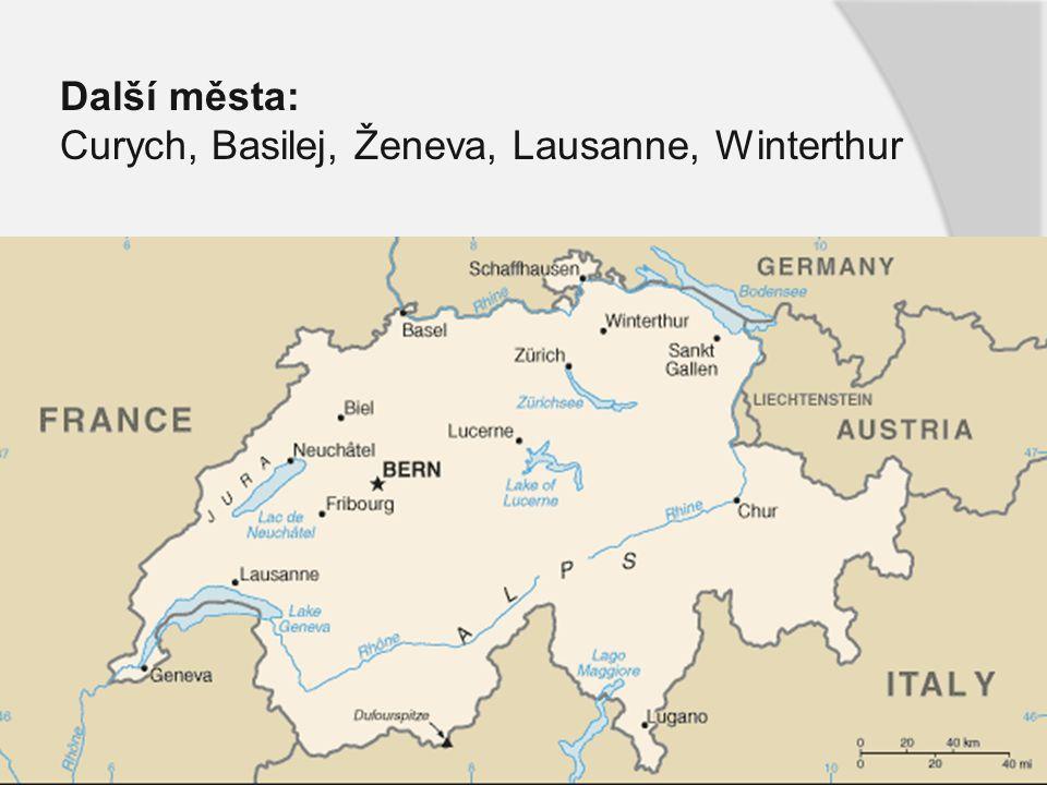 Další města: Curych, Basilej, Ženeva, Lausanne, Winterthur