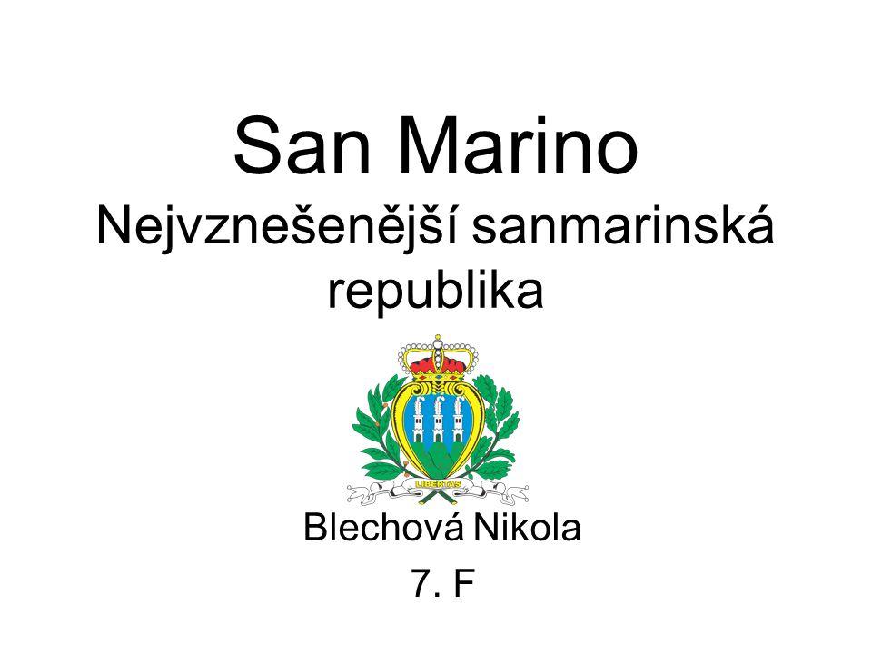 San Marino Nejvznešenější sanmarinská republika