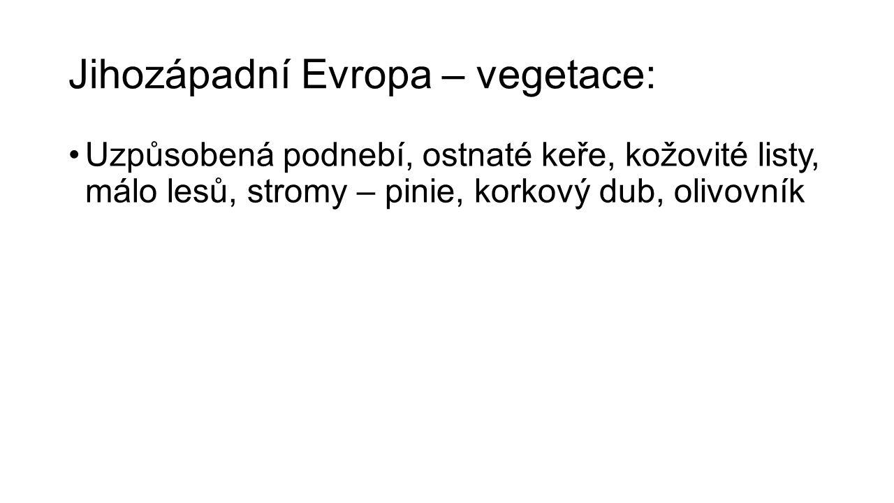 Jihozápadní Evropa – vegetace: