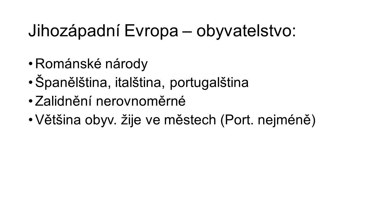 Jihozápadní Evropa – obyvatelstvo: