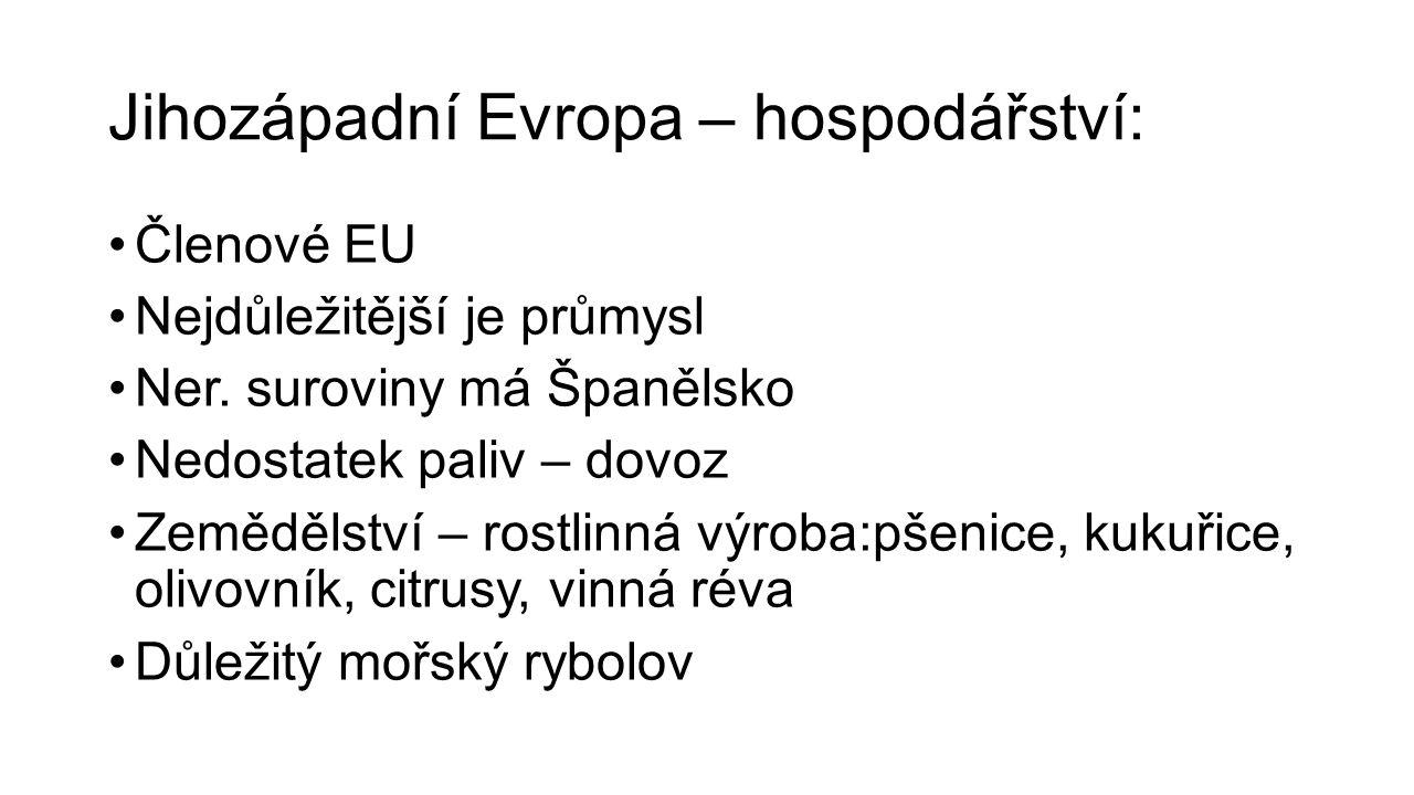 Jihozápadní Evropa – hospodářství:
