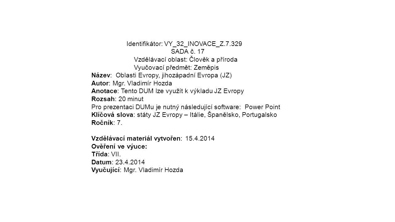 Identifikátor: VY_32_INOVACE_Z.7.329