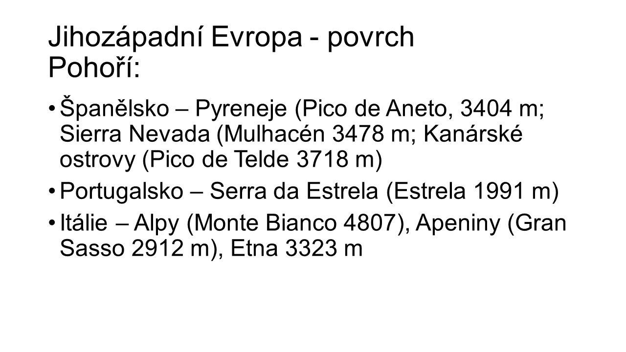 Jihozápadní Evropa - povrch Pohoří: