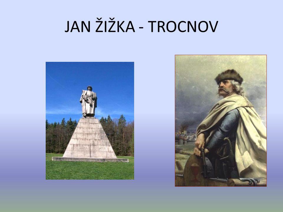 JAN ŽIŽKA - TROCNOV