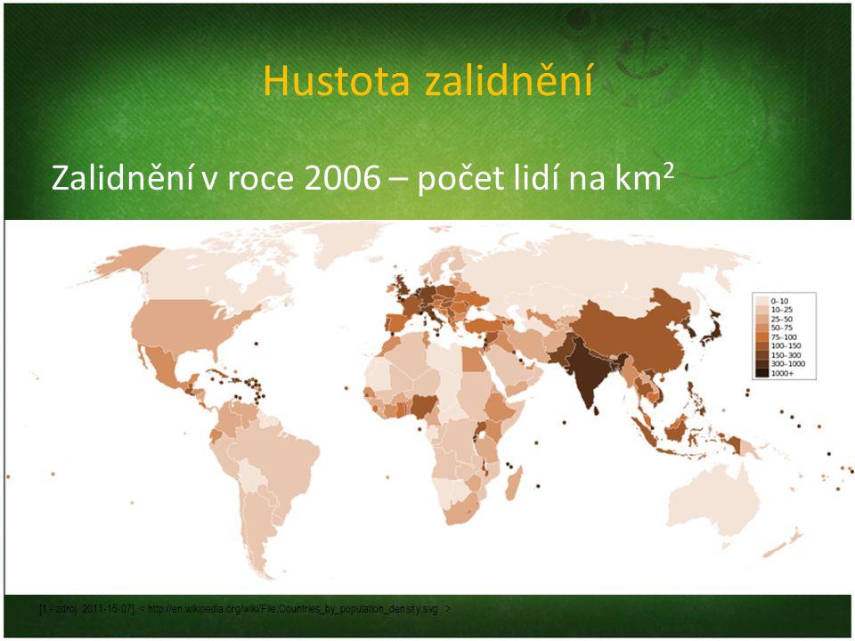 Hustota zalidnění Zalidnění v roce 2006 – počet lidí na km2