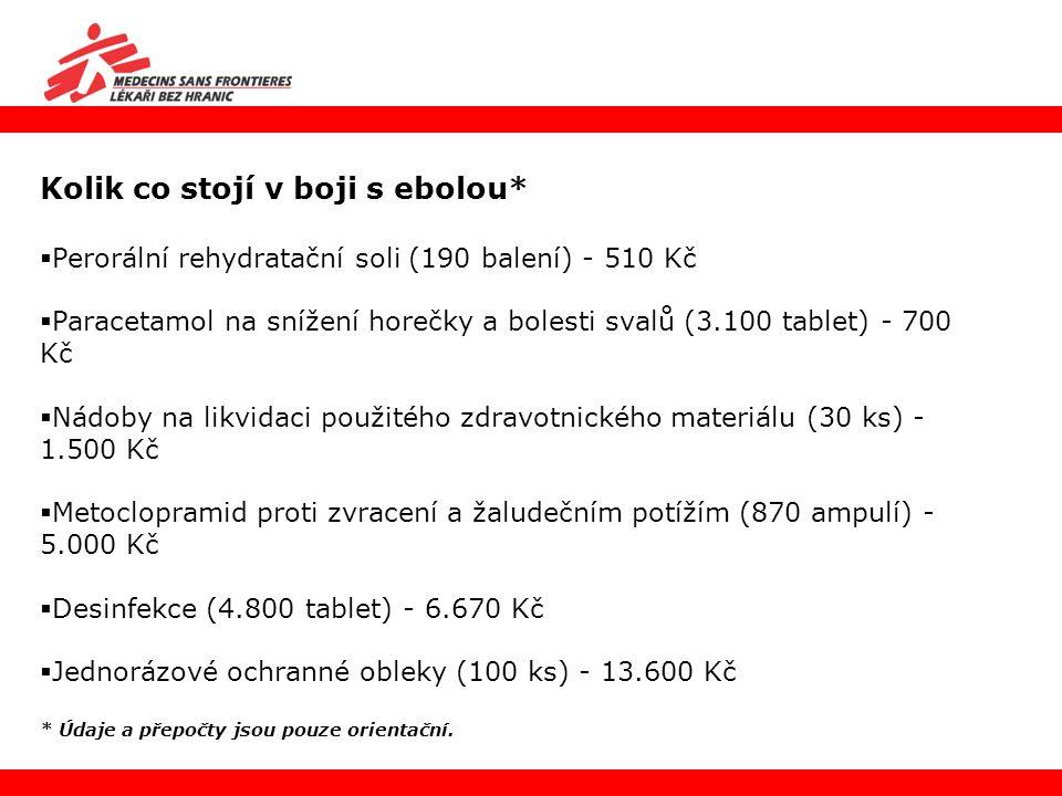 Kolik co stojí v boji s ebolou*