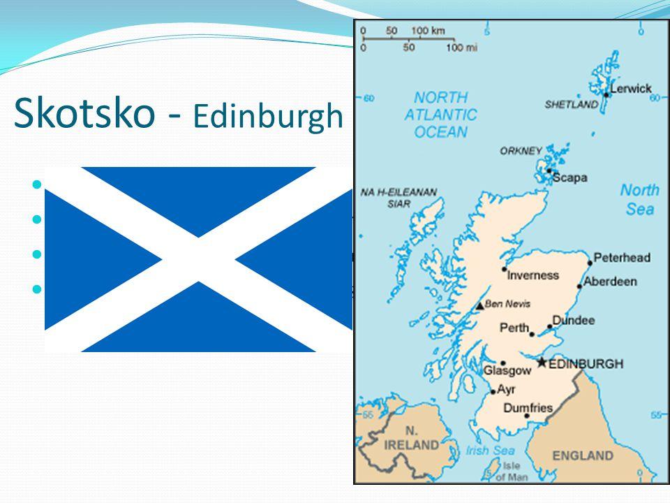 Skotsko - Edinburgh největší, ale nejméně osídlen
