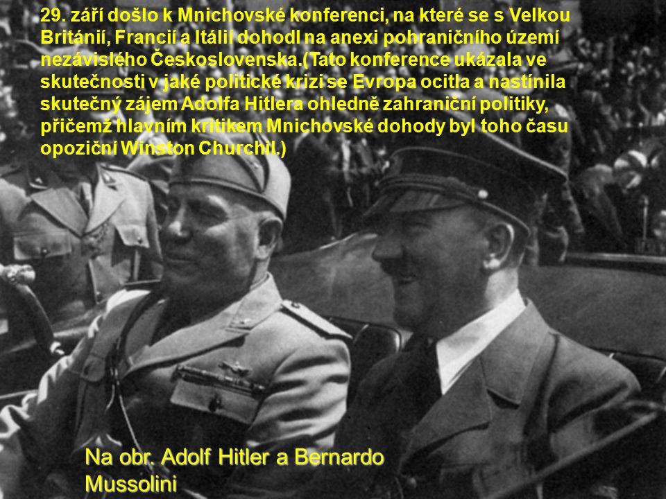 Na obr. Adolf Hitler a Bernardo Mussolini