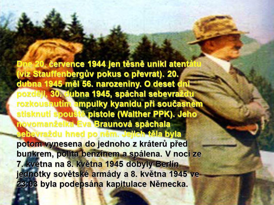 Dne 20. července 1944 jen těsně unikl atentátu (viz Stauffenbergův pokus o převrat).