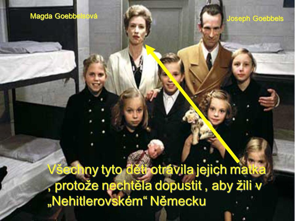 Magda Goebbelsová Joseph Goebbels.